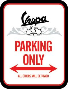 Vespa Parking Only Vespa Illustration, Club Poster, Scooter Girl, Vespa Scooters, Ad Art, Vroom Vroom, Motorcycles, Posters, Paintings