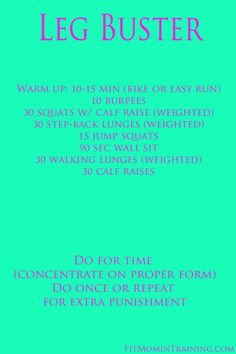 Killer Leg Workout via @fitmomtraining