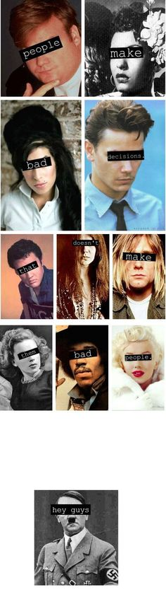 This seems to be so true...This is the 27 Club, musicians who died at 27. Here are some of them Kurt Cobain, Janis Joplin, Jimi Hendrix, Jim Morrison, , Amy Winehouse. shoeb: chris farley, billie holiday, , river phoenix, elvis presley, frances farmer, Marylin monroe, hitler-- WE DIDN'T START THE FIRE, IT WAS ALWAYS BURNING SINCE THE WORLD'S BEEN TURNING.