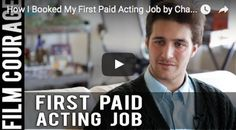 How I Booked My First Paid #Acting Job by #ChasenSchneider   #actors #actor #actorslife #theatre #nycactors #actingbiz   #mindfulness
