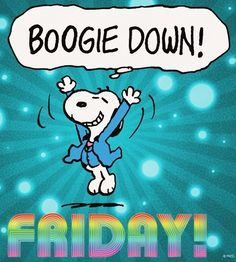 Boogie Down Friday Snoopy via www.Facebook.com/Snoopy