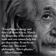 Inertia makes nothing. Desire something. Move toward it. Creation begins. Right, Albert?