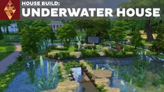 the Sims 4 House Build Underwater House Sims 4 House Plans, Sims 4 House Building, Underground Garden, Underground Homes, Garden Images, Garden Pictures, Sims 4 Challenges, Garden Owl, Garden Ideas