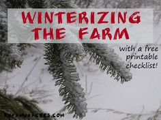 How to winterize your farm--for beginning farmers and new homesteaders. Putting the garden to bed, preparing beehives for winter, caring for livestock, maintaining equipment--AND a free printable checklist to help you stay organized. From runamukacres.com