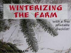 Winterizing the Farm--with printable checklist #HomesteadWinterization, #Howto…