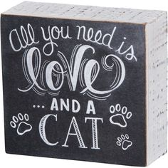 Primitives by Kathy chalk box signs are made of wood with smooth sanded edges and deep sides which allow them to sit freely on a flat surface or hang on the wall. The fun chalk-like design gives it a hand drawn look. Crazy Cat Lady, Crazy Cats, Image Chat, Cat Signs, Cat Quotes, Work Quotes, Chalk Art, All You Need Is Love, Poodles