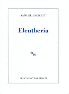 #samuel #beckett #eleutheria #editions #de #minuit