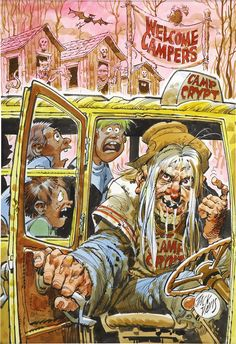 Original and final cover by Jack Davis from A Tale From Camp. Original and final cover by Jack Davis from A Tale From Camp Crypt published by Random House August 1995 Ec Comics, Horror Comics, Creepy Comics, Horror Art, Jack Davis, Tales From The Crypt, Classic Monsters, Classic Comics, Vintage Comics