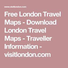 Free London Travel Maps - Download London Travel Maps - Traveller Information - visitlondon.com