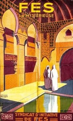 Of all the tourist destinations in Morocco, these two ci. Morocco Travel, Africa Travel, Images Vintage, Vintage Ads, Tourism Poster, Railway Posters, Art Deco Posters, Tours, Vintage Travel Posters