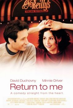 Return to Me - My husband proposed to me while watching this movie.