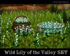 Wild lily of the valley set by Veritas for the Sims Best Sims, My Sims, Sims Cc, Sims 4 Mods, Sims 3 Free Download, Sims Medieval, Sims 4 Build, Sims 4 Houses, Sims 4 Cc Finds