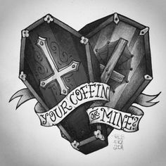 Your Coffin or Mine? by Rebeka Sobodacha Tattoo Drawings, Body Art Tattoos, Art Drawings, Tatoos, Black Tattoos, Coffin Tattoo, Arte Punk, Creepy Tattoos, Ink Addiction