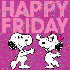 ❀ Happy Friday with Snoopy and Belle ❀ Snoopy Love, Charlie Brown And Snoopy, Snoopy And Woodstock, Baby Snoopy, Happy Day Quotes, Its Friday Quotes, Friday Humor, Mom Quotes, Snoopy Images