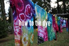how to tie dye via Lifeovereasy http://lifeovereasy.com/ #tiedye #fabric #DIY
