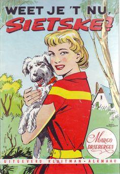 Weet je 't nu, Sietske? My Best Friend, Best Friends, Love Book, No Time For Me, Cover Art, Childhood Memories, Holland, Artists, Comics