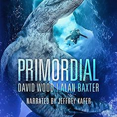 Book Lovers Life: Audiobook Review: Primordial by David Wood and Ala...