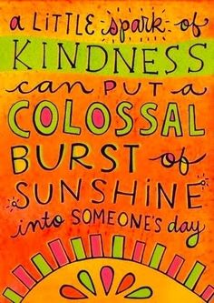 A little spark of kindness can go a long way