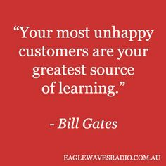 Unhappy Customers = Source of learning