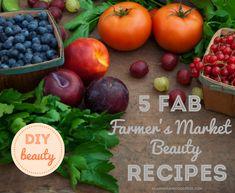 DIY Beauty | 5 Fab Farmer's Market Beauty Recipes - The Glamorganic Goddess