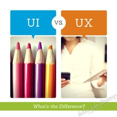 UI vs. UX: What's the Difference?