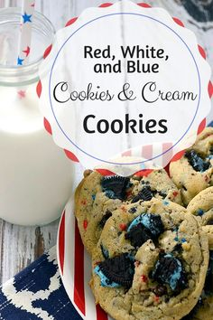 Red, White & Blue Cookies and Cream Cookies - Pink Cake Plate Blue Cookies, Cookies And Cream, Cupcake Cookies, Cupcakes, All You Need Is, 4th Of July Cake, July 4th, Cookie Recipes, Dessert Recipes