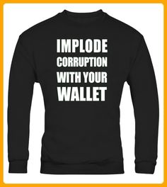 Implode Corruption with Your Wallet Support Climate Science Limited Edition - Shirts für vater (*Partner-Link)