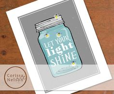 Mason Jar  Let Your Light Shine  Christian Art by CorissaNelsonArt, $3.00