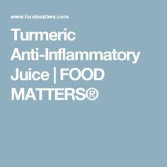 Turmeric Anti-Inflammatory Juice | FOOD MATTERS®