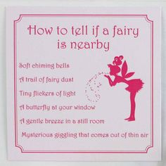 Soft chiming bells and a trail of fairy dust are just some of the signs that an unseen fairy is near Fairy Dust, Fairy Land, Fairy Tales, Fairy Quotes, Fairy Doors, Flower Fairies, Tooth Fairy, Faeries, Poems
