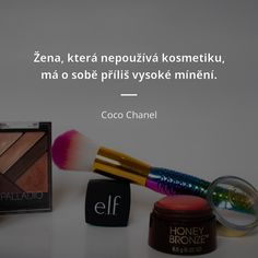 Coco Chanel, Motivation, Makeup, Maquillaje, Face Makeup, Make Up, Daily Motivation, Bronzer Makeup, Determination