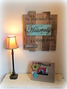 Reclaimed Rustic Wood Scripture Christian Signs - Set Your Mind On Heaven Above by Country Akers $50