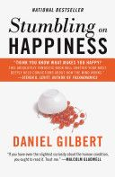 Cover image for Stumbling on Happiness by Daniel Gilbert. Do you suck at predicting what will make you happy? Daniel Gilbert explains why. Malcolm Gladwell, The Heat, This Is A Book, The Book, The New Yorker, What Makes You Happy, Are You Happy, Golden Gate Bridge, Durham