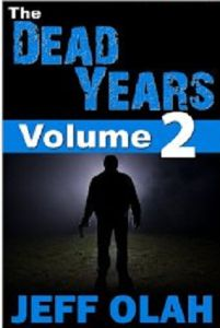4 ♥ The Dead Years - Vol. 2 by Jeff Olah