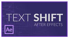 TEXT SHIFT EFFECT in AFTER EFFECTS                                                                                                                                                                                 もっと見る