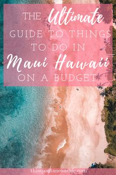 A big misconception is that visiting Maui, Hawaii has to be expensive. 💸 But that couldn't be further from the truth. Check out my ultimate guide on the best things to do in Maui on a budget that way you can have the vacation of a lifetime without Kauai, Hawaii Maui, Visit Hawaii, Kaanapali Maui, Hawaii Life, Hawaii Travel Guide, Maui Travel, Budget Travel, Usa Travel