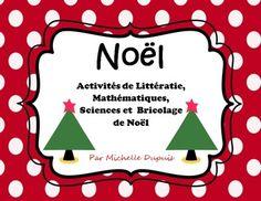 $ Voici des activités de Noël en littératie, math, science et un bricolage de Noël.