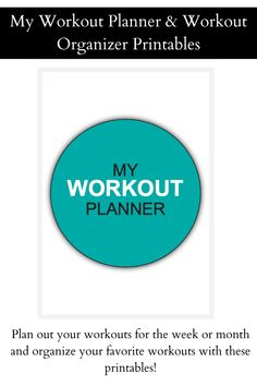 Workout Planner and Workout Organizer Printables