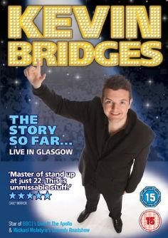 Shop for Kevin Bridges - The Story So Far.live In Glasgow [dvd]. Starting from Choose from the 9 best options & compare live & historic dvd prices. Comedy Actors, Comedy Show, Kevin Bridges, Michael Mcintyre, Live At The Apollo, Amazon Video, Glasgow, Funny People, Stand Up