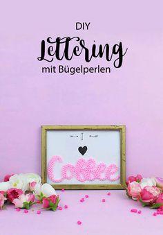 DIY Deko: Coole Lettering Schriftzüge mit Bügelperlen basteln. Ich zeige dir in einem einfachen DIY Tutorial, wie du für Geschenke oder Deko Lettering und Bügelperlen miteinander kombinieren kannst. How to: Lettering with Hama Pearls