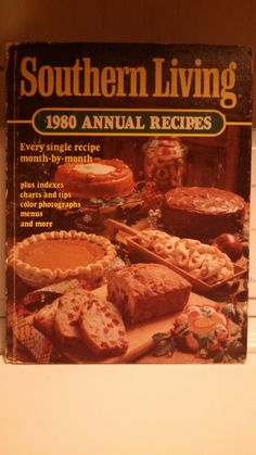 Vintage 1980 Southern Living Annual Recipes $10.00