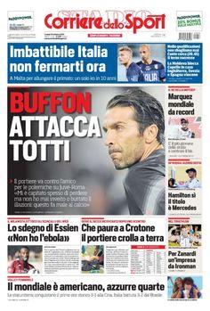 """La #primapagina di oggi  Polemiche #JuveRoma Buffon attacca #Totti:""""Mi è capitato spesso di perdere, ma non ho mai inveito o buttato illazioni..."""" #Euro2016 Imbattibile Italia non fermarti ora: a Malta per allungare il primato. #Volleymondiali14 Trionfano le americane, azzurre quarte"""