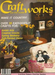 Craftworks for Home: An All American Crafts Publication- ...