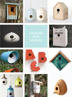 Modern Birdhouses - makes me want to put one outside our back door!