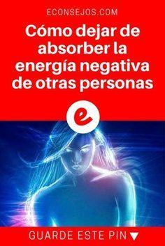 energía negativa | Cómo dejar de absorber la energía negativa de otras personas | No se deje envolver por la energía negativa de otras personas, aprenda a liberarse de ese ciclo con estos consejos.
