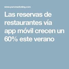 Las reservas de restaurantes vía app móvil crecen un 60% este verano