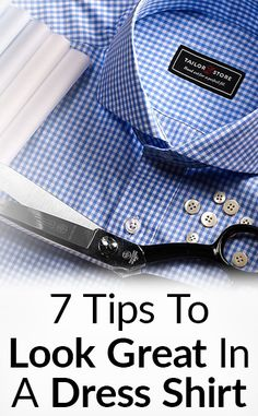 How To Look GREAT In A Dress Shirt?