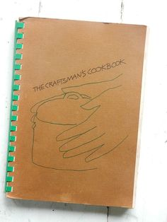 The Craftsman's Cookbook by HomeEcClass on Etsy