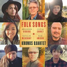 Folk Songs is a smart and emotionally effective exploration of the folk tradition that respects musical history without being chained to it, and it's an experiment the Kronos Quartet would do well to repeat in the future. Natalie Merchant, 750 Words, Kind Words, Patti Smith, Celine Dion, Cello, Olivia Chaney, Festivals, Rhiannon Giddens
