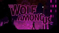 Todays selection of articles from Kotakus reader run community: The Wolf Among Us: From A Fable Fa